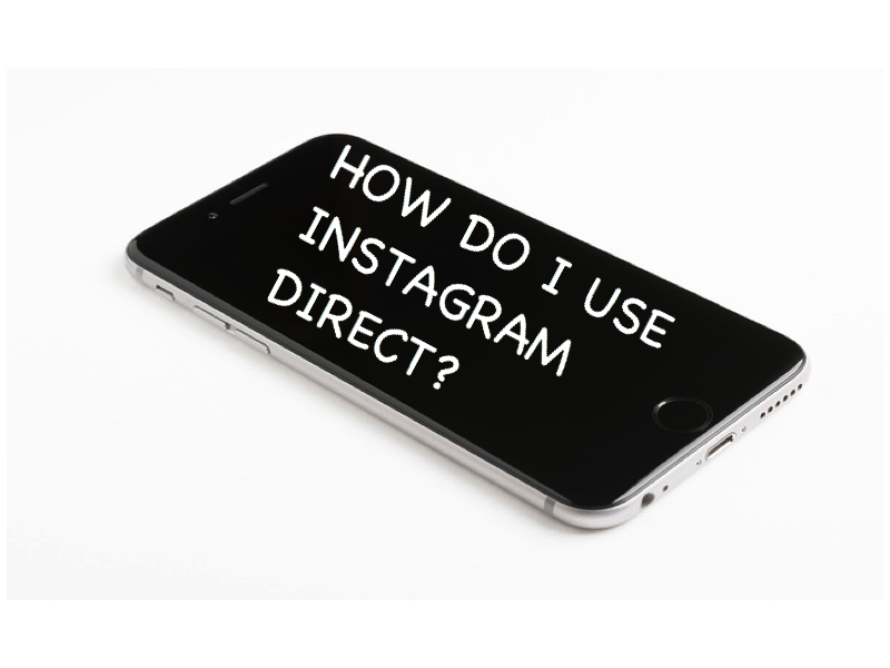How Do I Use Instagram Direct?