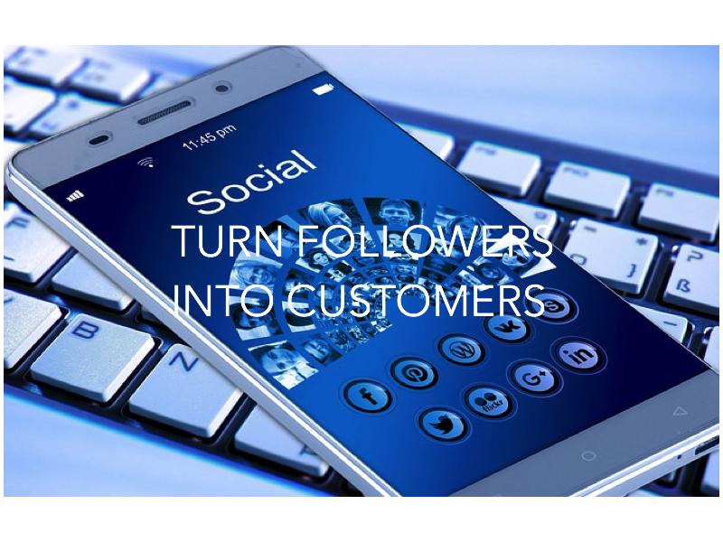 How do I Convert my Followers to Customers?