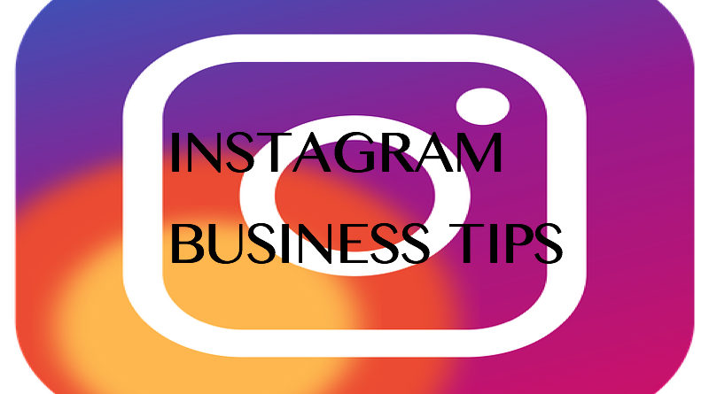 Tips To Using Instagram For Business