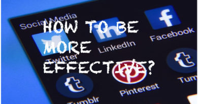 How to Be More effective on Social Media