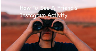 How To See A Friend's Instagram Activity