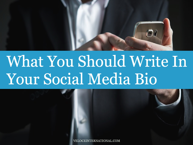 What You Should Write In Your Social Media Bio