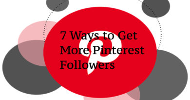 7 Ways to Get More Pinterest Followers