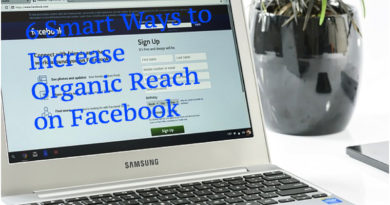 6 Smart Ways to Increase Organic Reach on Facebook