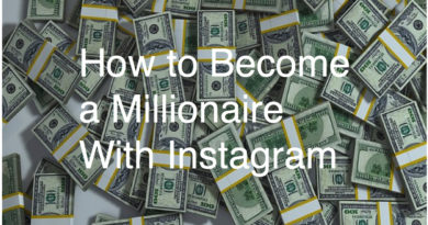 How to Become an Instagram Millionaire