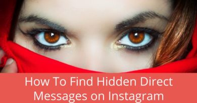 How To Find Hidden Direct Messages on Instagram