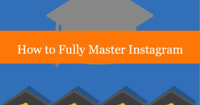 How to Fully Master Instagram