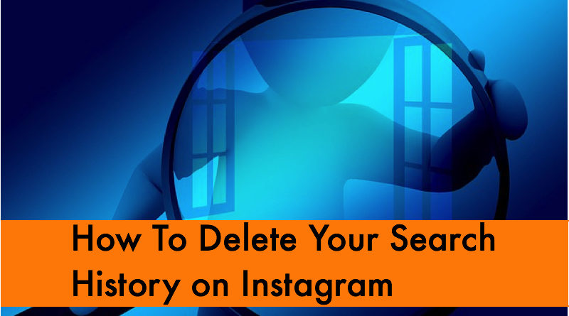How To Delete Your Search History on Instagram