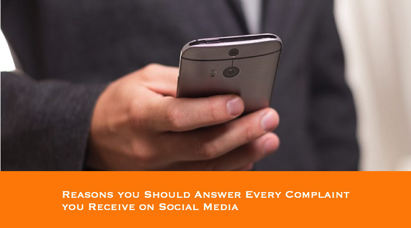 Reasons you Should Answer Every Complaint you Receive on Social Media