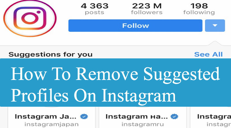 How To Remove Suggested Profiles On Instagram