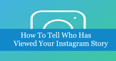 How To Tell Who Has Viewed Your Instagram Story