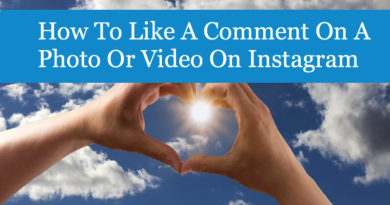 How To Like A Comment On A Photo Or Video On Instagram