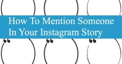 How To Mention Someone In Your Instagram Story