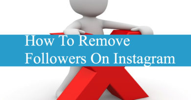How To Remove Followers On Instagram