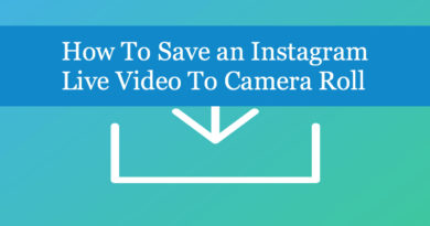 How To Save an Instagram Live Video To Camera Roll