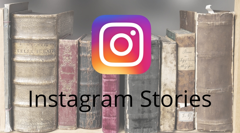 The Complete Guide To Using Instagram Stories