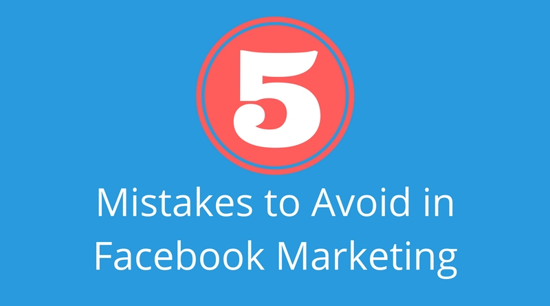Top Mistakes Businesses Make When Using Facebook for Marketing
