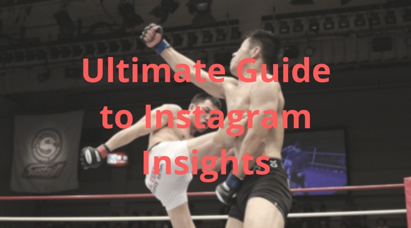 The Ultimate Guide to Using Instagram Insights