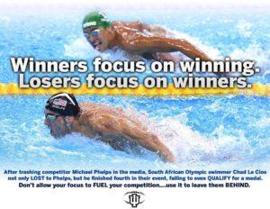 Winners focus on winning losers focus on winners