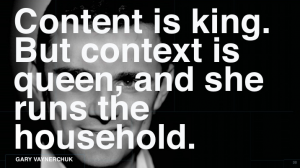 Gary vaynerchuk quote content and context