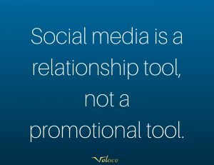 Social media is a relationship tool not a promotional tool
