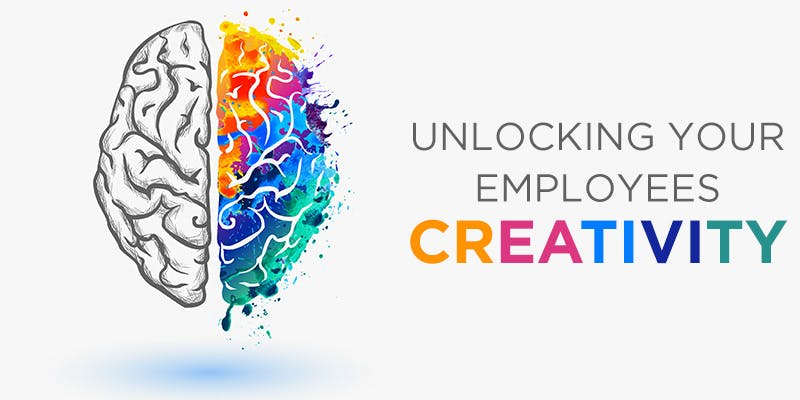Unlocking your employees creativity