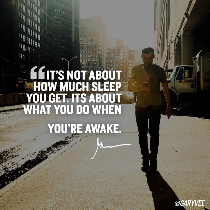 Gary Vaynerchuk sleep quote