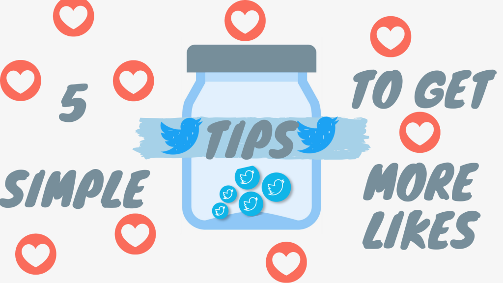 5 Simple Tips For Using Twitter to Get More Likes