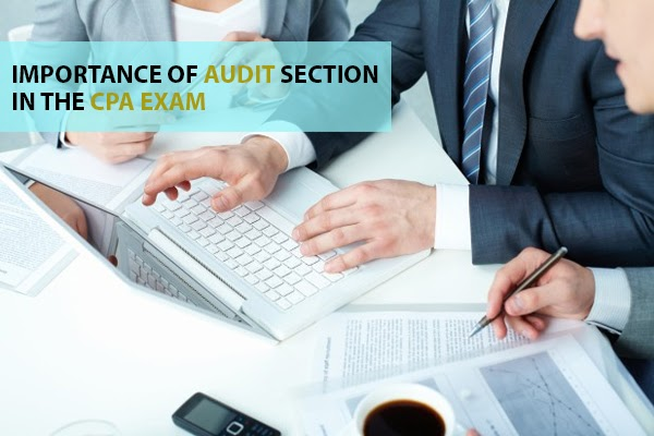 Importance of AUDIT section in the CPA exam